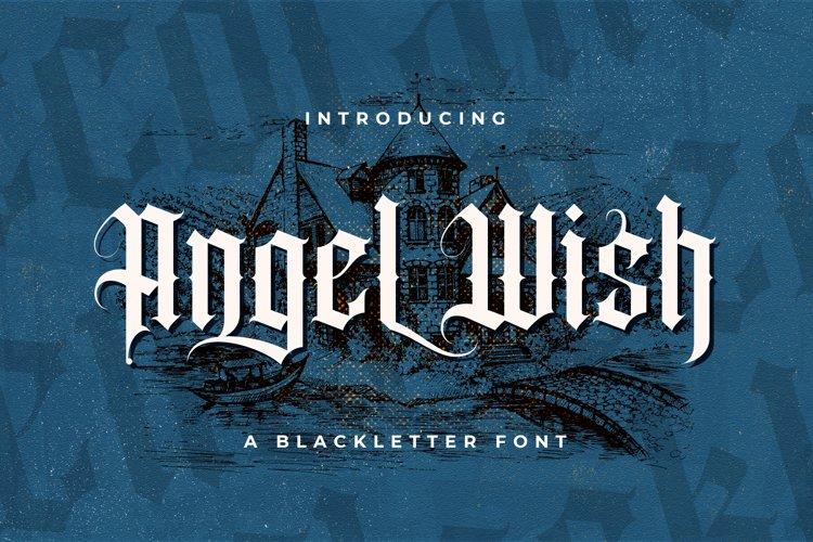 Angel Wish - Blackletter Font example image 1