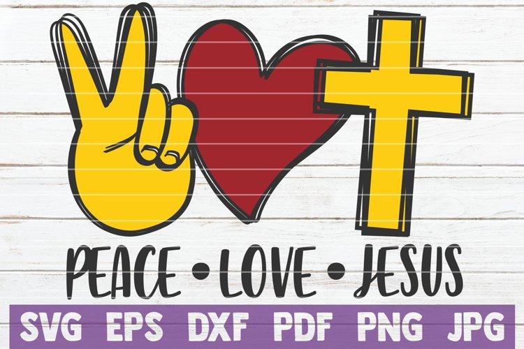 Peace Love Jesus SVG Cut File example image 1