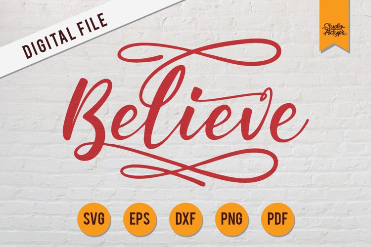 BELIEVE SVG | BELIEVE CRICUT | BELIEVE SILHOUETTE CRAFT example image 1
