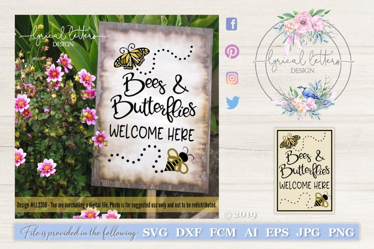 Bees and Butterflies Welcome Here Spring SVG DXF FCM LL235B