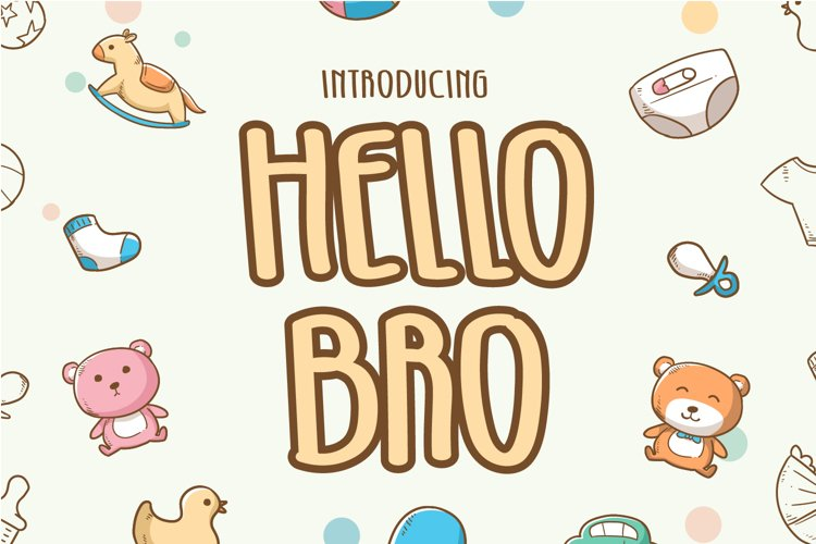 Hello Bro - Cute Display Font example image 1