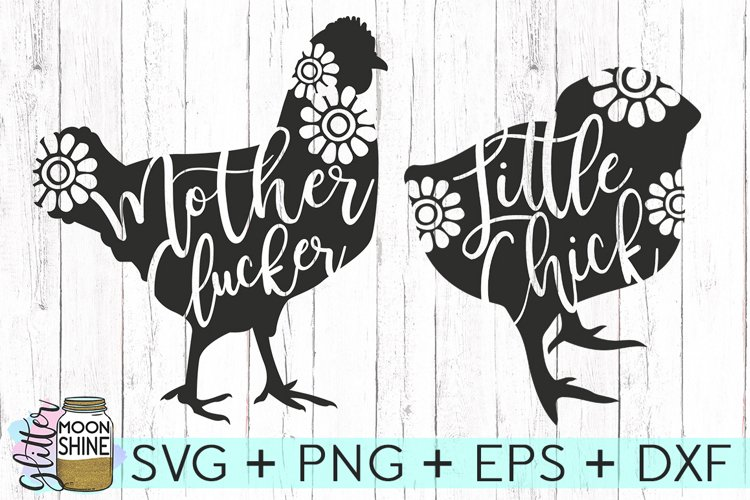 Mother Clucker & Little Chick Set of 2 SVG DXF PNG EPS Cutting Files example image 1