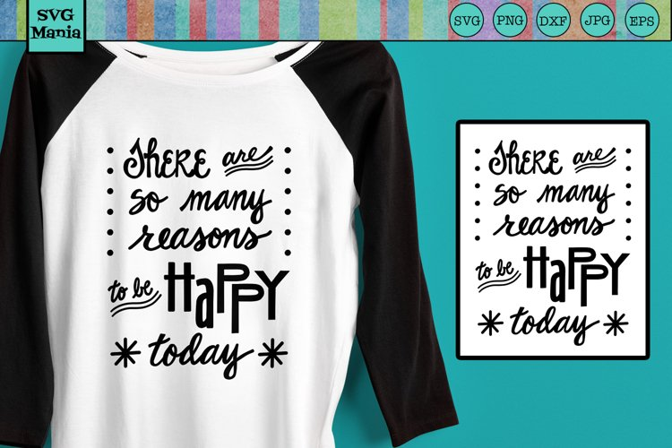 Inspirational Quote SVG, Inspirational Saying, Be Happy SVG example image 1