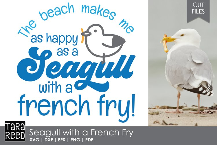 Seagull with a French Fry - Beach SVG and Cut Files