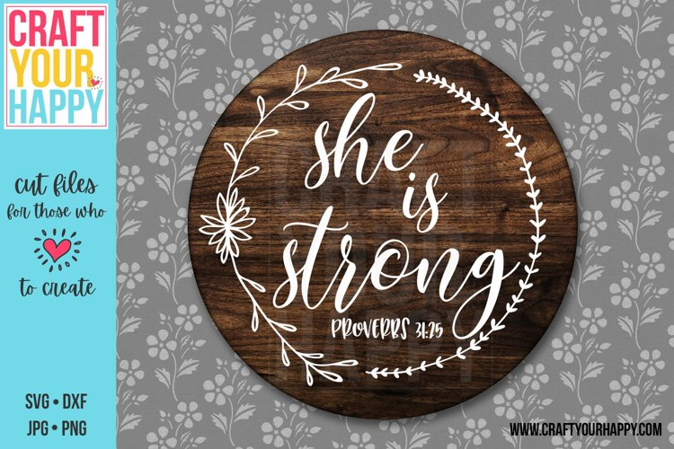 She Is Strong - A Christian SVG Cut File example image 1