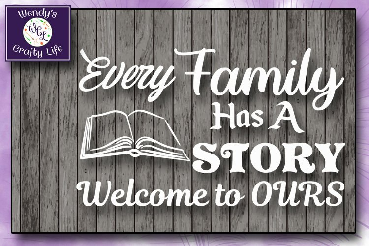 Family svg - Every Family wall quote - SVG - PNG example image 1