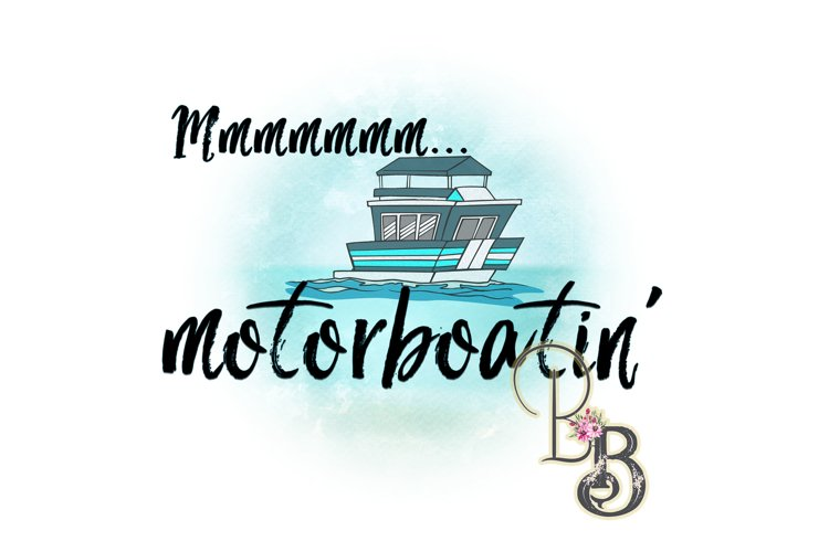 Mmmmm Motorboatin Png example image 1