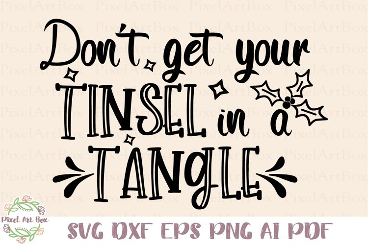 Don't Get Your Tinsel In A Tangle - Cut File example image 1