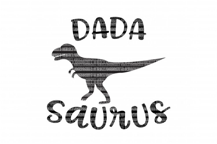 Dada Saurus SVG Files for Silhouette and Cricut Design Space Christmas Cut File Printable Transfer Decal DXF Commercial Use example image 1