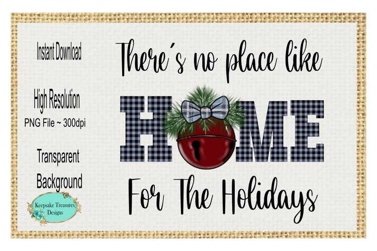 Theres No Place Like Home For The Holidays