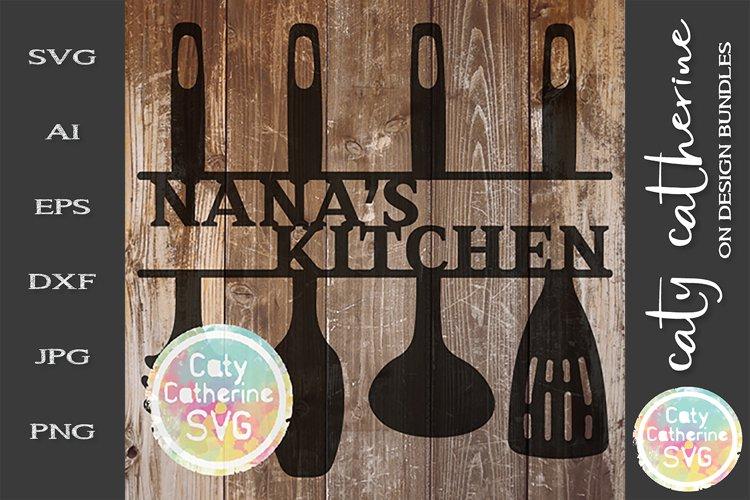 Nana's Kitchen Sign SVG Cut File Kitchen Utensils example image 1