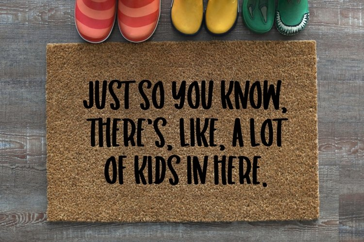 Doormat / A Lot Of Kids In Here / Funny SV example image 1