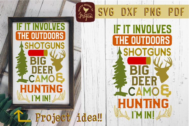 If It Involves Hunting Wood Sign SVG DXF