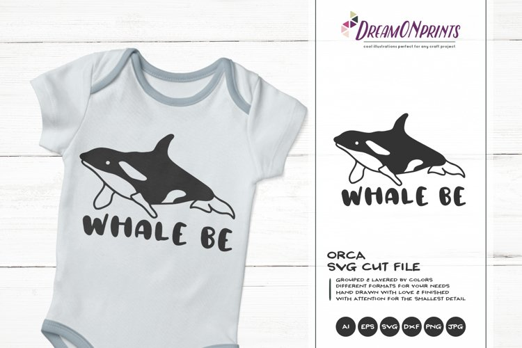Orca SVG | Killer Whale SVG | Whale Be example image 1