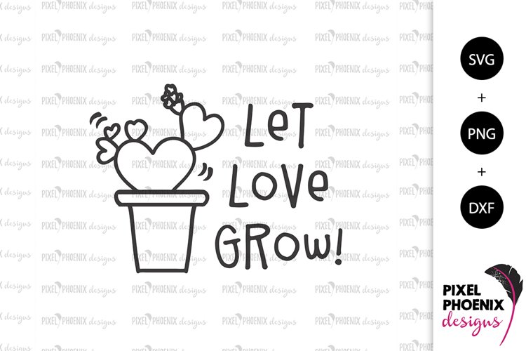 Let love grow - Cactus SVG example image 1