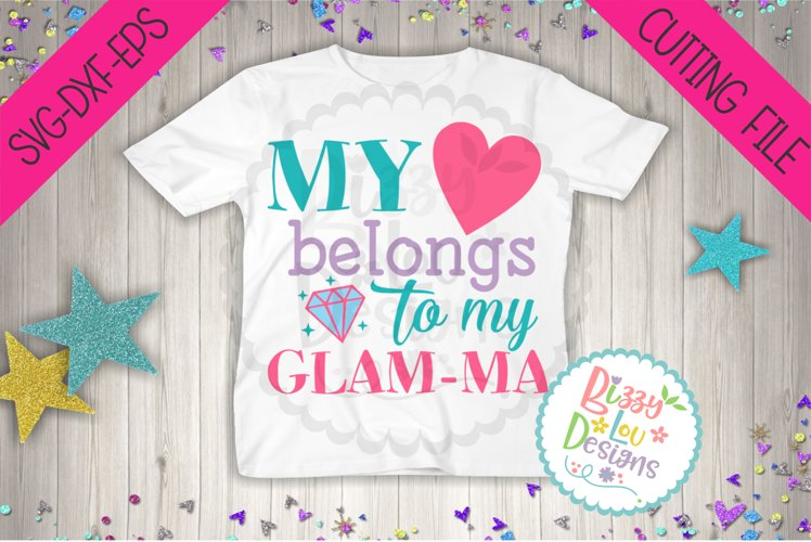My heart belongs to GLAMMA grandma SVG DXF EPS cutting file example image 1