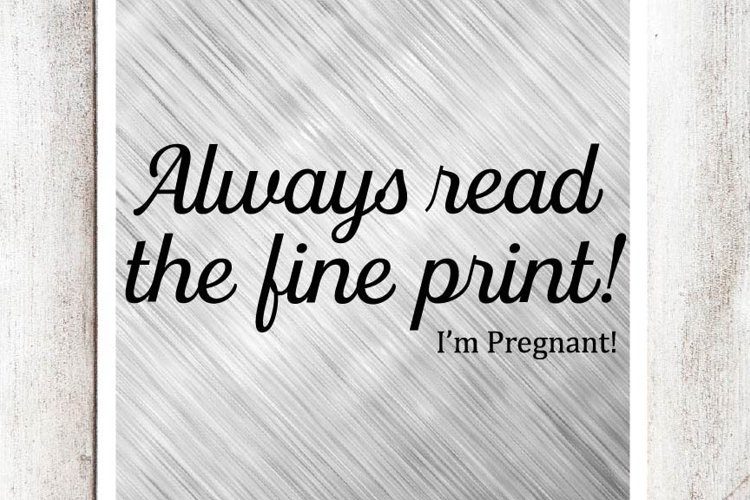 Always read the fine print! I'm Pregnant! SVG/DXF/EPS File example image 1