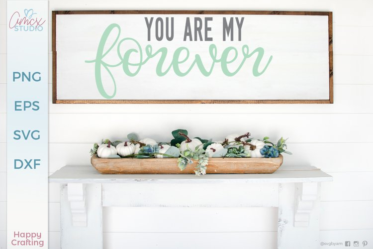 You Are My Forever - Love Quotes