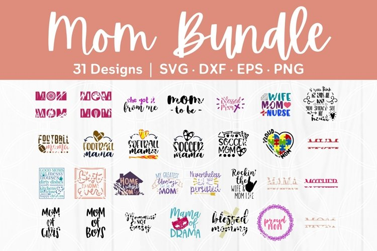 Mom SVG Mothers Day Cut Files DXF EPS PNG Cricut Silhouette