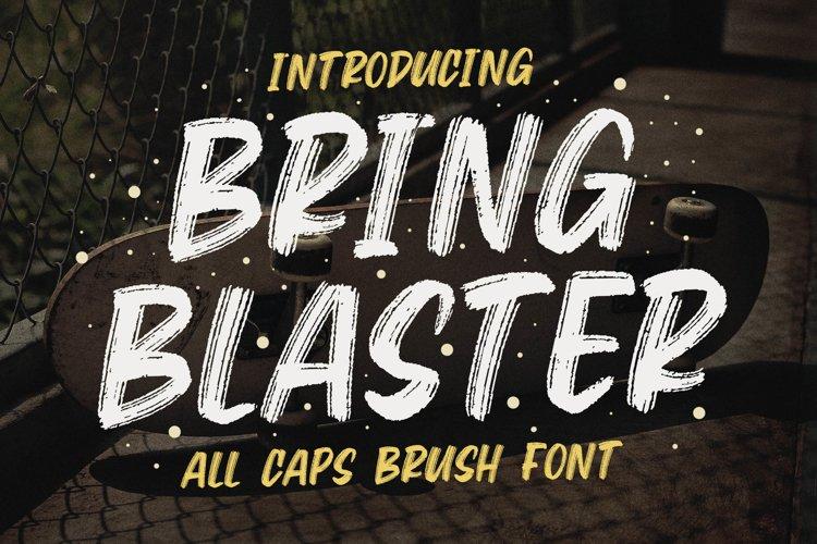 Bring Blaster - All Caps Brush Font example image 1