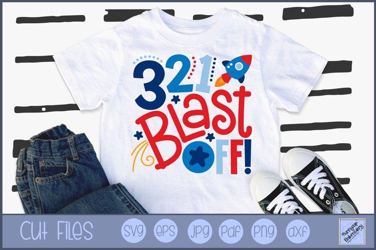 3 2 1 Blast Off SVG   Space SVG   Space Saying SVG