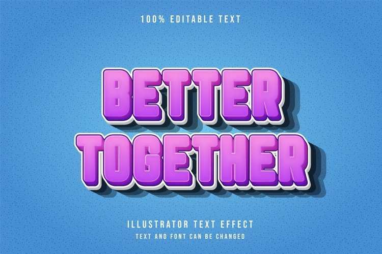 Better together - Text Effect example image 1