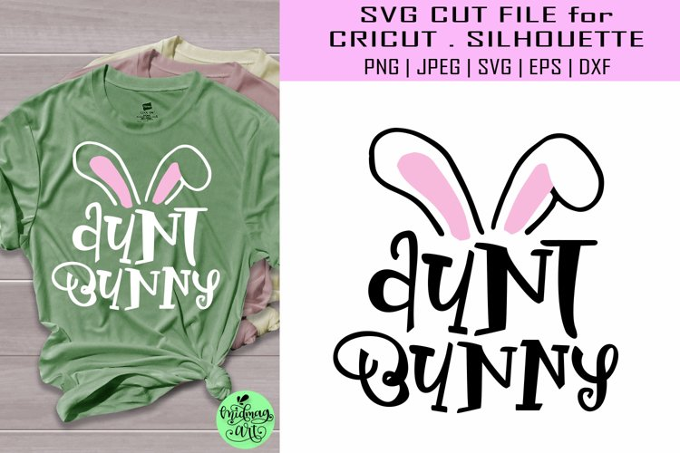 Aunt bunny svg, easter shirt svg example image 1