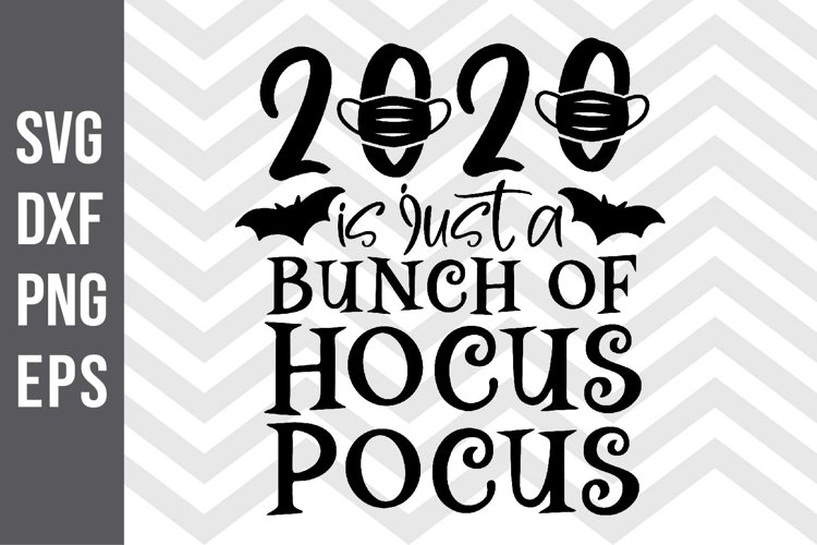 2020 is just a bunch of hocus pocus SVG example image 1