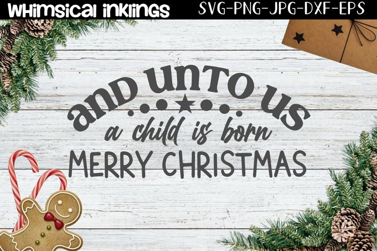 A Child Is Born-Christmas SVG example image 1