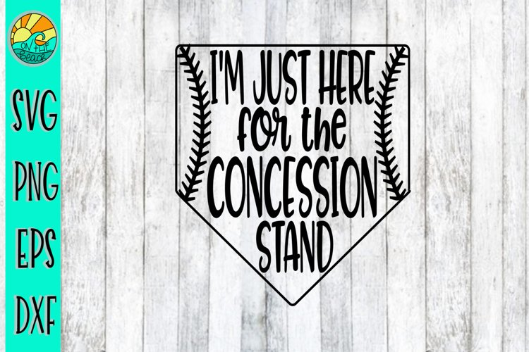 I'm Here For The Concession Stand - SVG - DXF - PNG - EPS example image 1