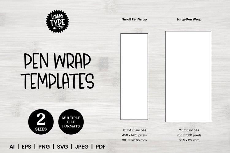 PEN WRAP SUBLIMATION TEMPLATES | 2 Sizes