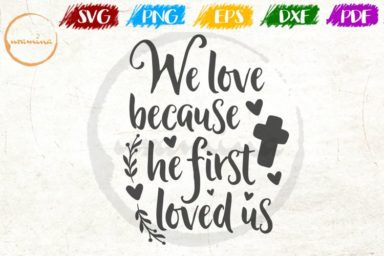 We Love Him Because Love Couple Anniversary Quote Art example image 1