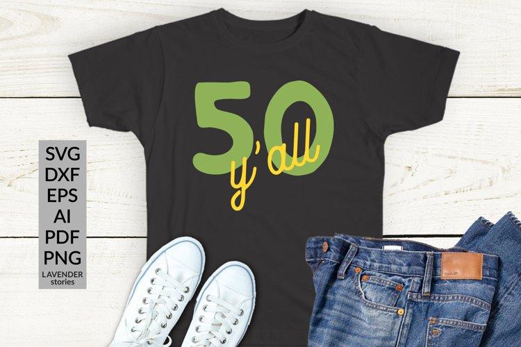 50th birthday SVG - Happy 50 birthday SVG - 50 years example image 1