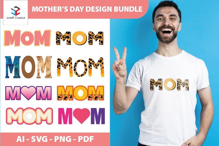Mothers Day Design Bundle SVG - Mom SVG Bundle