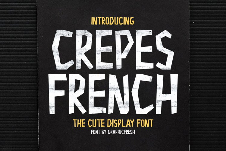 Crepes French - The Cute Display Font