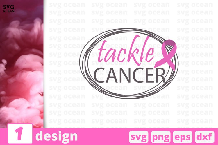 TACKLE CANCER SVG QUOTES | Breast cancer svg | Cancer example image 1