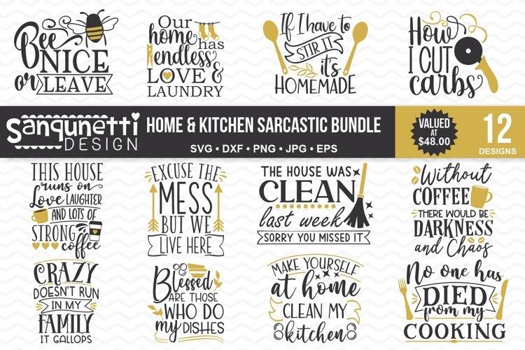 Sarcastic Home and Kitchen SVG bundle - 12 Designs