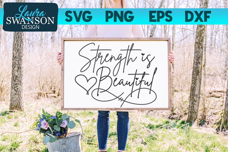 Strength is Beautiful SVG Cut File | Motivational Quote SVG example image 1