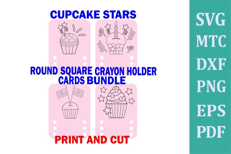 Crayon Holder ROUND SQUARE 3 Crayon CUPCAKE Print & Cut