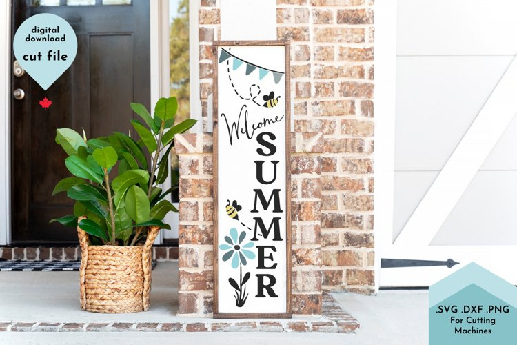 Welcome Summer SVG, Vertical Sign, Front Porch, Bees, flower