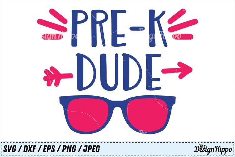 Pre-K Dude SVG, Pre-K SVG, Boys SVG, Back to School SVG PNG example image 1
