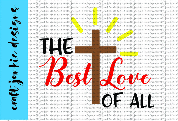 The Best Love SVG