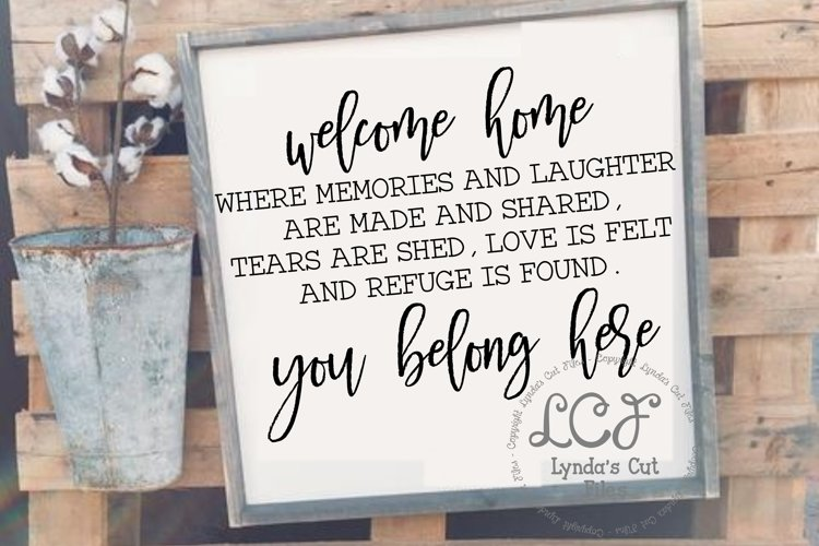 Welcome Home You Belong Here//svg/eps/dxf file example image 1