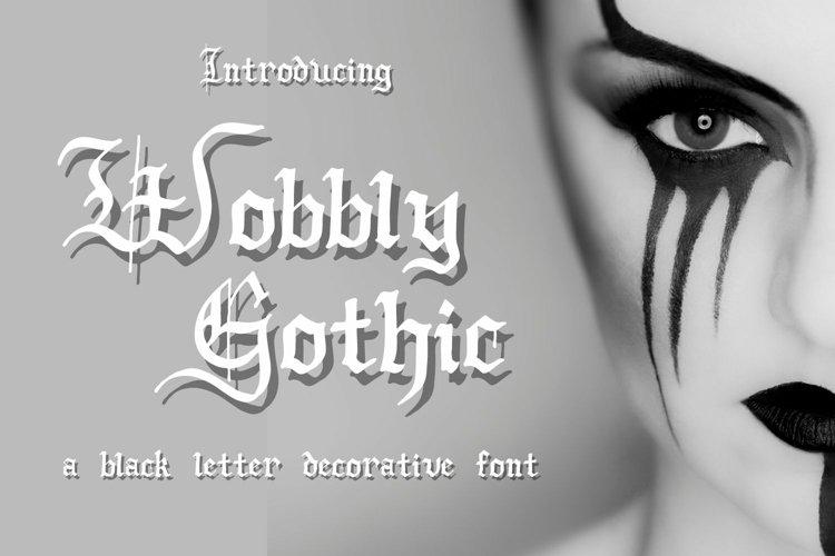 Wobbly Gothic