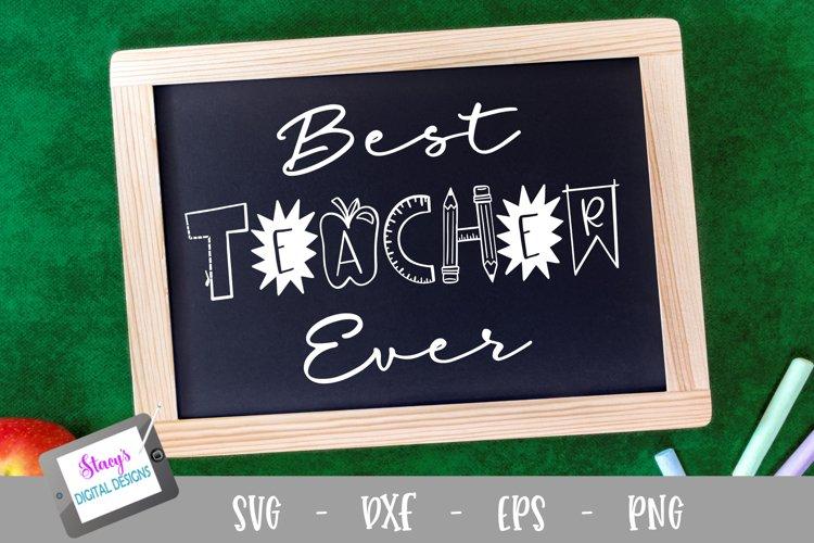 Teacher SVG - Best Teacher Ever SVG - Design 2