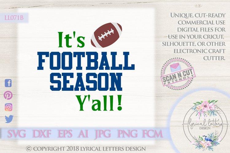 It's Football Season Y'all Football SVG DXF Cut File LL071B example image 1