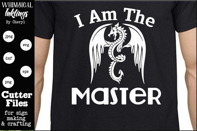 I Am The Master SVG