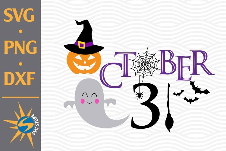 31 October SVG, PNG, DXF Digital Files Include example image 1