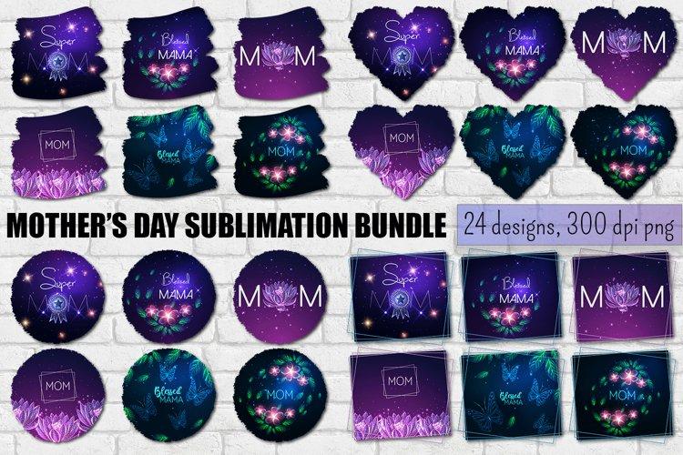 Mothers Day sublimation design bundle.