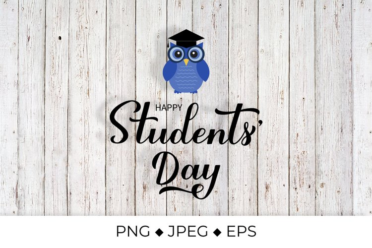 Students Day calligraphy hand lettering. Cute cartoon owl example image 1